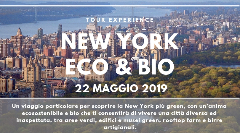 New York Eco & Bio per scoprire la sua anima green