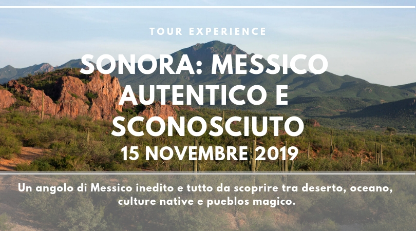 Viaggio di gruppo Sonora Messico - Tour Experience
